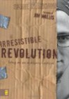 The Irresistable Revolution - Shane Claiborne