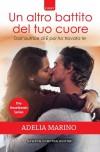 Un altro battito del tuo cuore (The Heartbeats Series Vol. 2) - Adelia Marino
