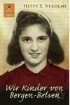 Wir Kinder von Bergen-Belsen (Gulliver) (German Edition) - Hetty E. Verolme, Mirjam Pressler