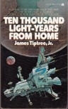 Ten Thousand Light-Years From Home - James Tiptree Jr.
