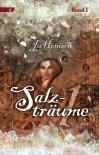 Salzträume Bd. 1 - Ju Honisch