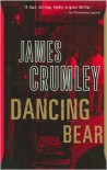 Dancing Bear - James Crumley
