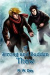 A Strong and Sudden Thaw - R. W. Day