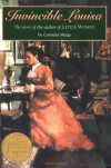 Invincible Louisa: The Story of the Author of Little Women - Cornelia Meigs
