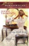 Spring Creek Bride - Janice  Thompson, Janice Hanna