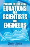 Partial Differential Equations for Scientists and Engineers - Stanley J. Farlow