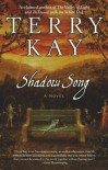 Shadow Song: Shadow Song - Terry Kay