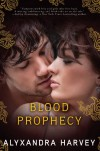 Blood Prophecy - Alyxandra Harvey