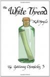 The White Thread - K.B. Hoyle