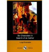 Six Characters in Search of an Author - Luigi Pirandello, Edward A. Storer