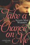 Take a Chance on Me - Susan May Warren