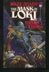 The Mask of Loki - Roger Zelazny, Thomas T. Thomas