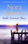 Under Summer Skies - Nora Roberts