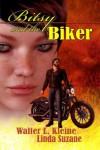 Bitsy and the Biker - Walter L. Kleine;Linda Suzane