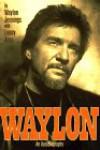 Waylon: An Autobiography - Waylon Jennings, Lenny Kaye