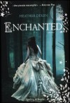 Enchanted - Heather Dixon