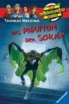 Das Phantom der Schule - Thomas Brezina