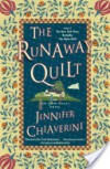 The Runaway Quilt: An Elm Creek Quilts Novel - Jennifer Chiaverini