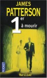 1er à mourir (Women's Murder Club #1) - James Patterson