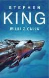 Mroczna wieża V: Wilki z Calla - King Stephen