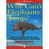 Why Can't Elephants Jump?: And 113 Other Tantalizing Science Questions Answered - New Scientist