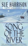 Song of the River (Storyteller Trilogy, Book 1) - Sue Harrison