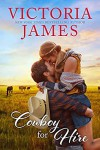Cowboy for Hire (Wishing River, #2) - Victoria  James