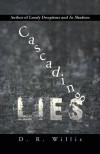 Cascading Lies - D.R. Willis