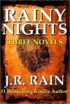 Rainy Nights: Three Novels - J.R. Rain