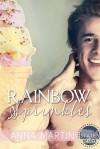 Rainbow Sprinkles - Anna  Martin