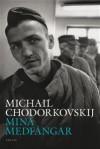 Mina Medfångar - Michail Chodorkovskij