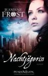 Nachtjägerin: Roman - Jeaniene Frost