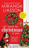 All I Want for Christmas Is You (Angel Falls #3) - Miranda Liasson
