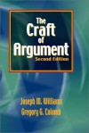 The Craft of Argument - Joseph Williams, Gregory G. Colomb