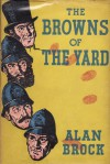 The Browns of the Yard - Alan Brock