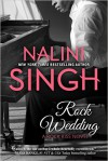 Rock Wedding - Nalini Singh