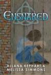 Ensnared - Allana Kephart, Melissa Simmons