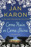 Come Rain or Come Shine - Jan Karon