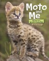 Moto and Me: My Year as a Wildcat's Foster Mom - Suzi Eszterhas