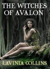 The Witches Of Avalon - Lavinia Collins