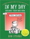 In My Day: Ireland Then and Now - Rob Stears