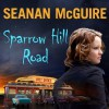 Sparrow Hill Road - Seanan McGuire, Amy Landon