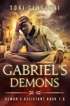 Gabriel's Demons (Demon's Assistant) - Tori Centanni