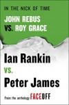 In the Nick of Time: John Rebus vs. Roy Grace (Roy Grace series) - Ian Rankin, Peter James