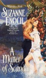 A Matter of Scandal  - Suzanne Enoch