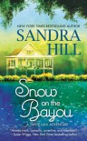 Snow on the Bayou - Sandra Hill