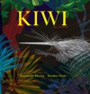 Kiwi: the real story - Annemarie Florian, Heather  Hunt