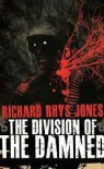 The Division of the Damned - Richard Rhys Jones