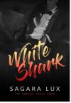 White Shark (The Darkest Night Vol. 2) - Sagara Lux