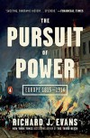 The Pursuit of Power: Europe 1815-1914 (The Penguin History of Europe) - Richard J. Evans